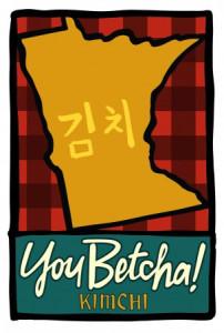 You Betcha Kimchi